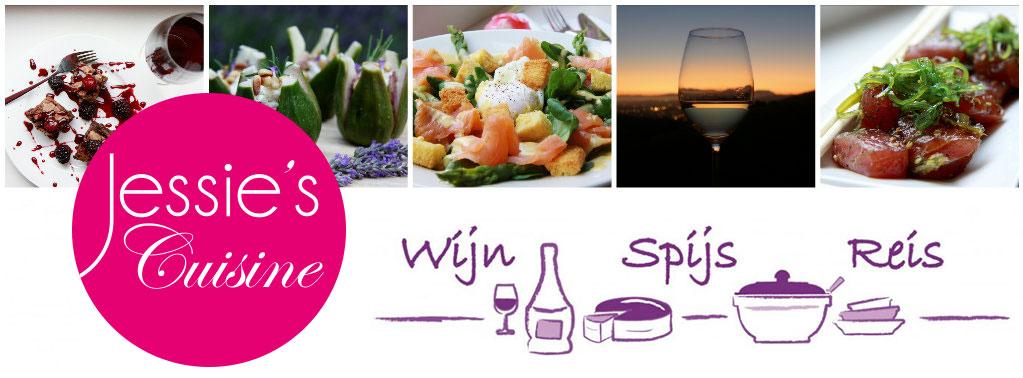 Jessie's Cuisine - Wijn Spijs Reis blog
